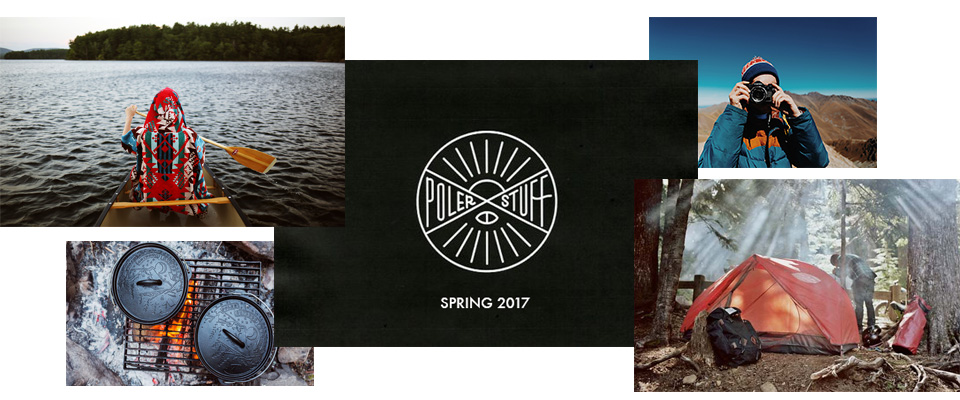 Camp Vibes from Poler Stuff 2017 Spring 17 now in